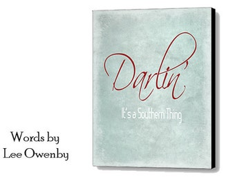 Darlin' - It's A Southern Thing Instant Digital Download Printable Art