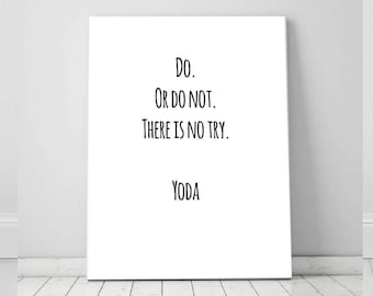 Do Or Do Not Yoda Star Wars Quote  Instant Digital Download