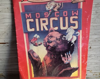Steven E. Leber and MOSKVA Present the 1990-1991 Moscow Circus North American Tour 25 Page Book Guide