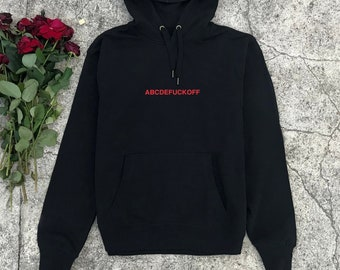 bb1b0ca25766 ABCDEFUCKOFF Hoodie - Aesthetic Clothing