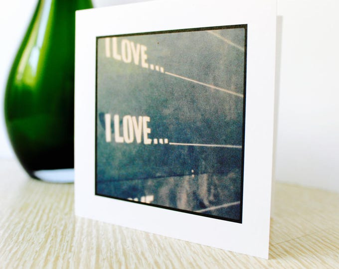 "Love/Friendship Greeting Card ""I Love...."""