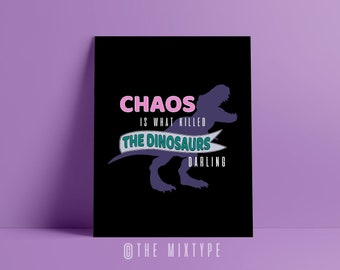 Heathers Print. Pop Culture. Humor. 80s Movie Quotes - Chaos is What Killed the Dinosaurs