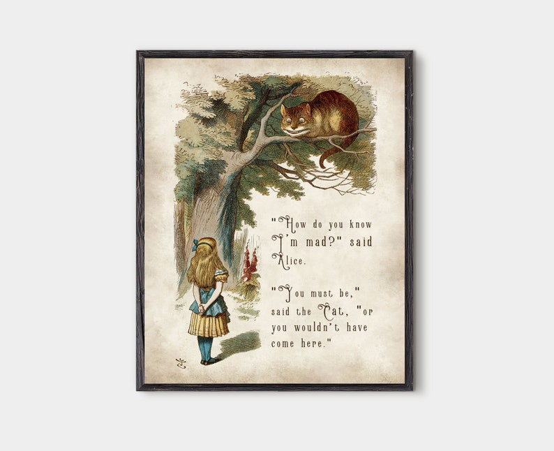 Alice in wonderland Cheshire Cat quote We are all mad here light parchment