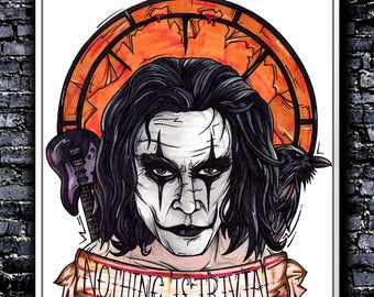 Nothing Is Trivial - A5/A4/A3 Signed Art Print (Inspired by The Crow)
