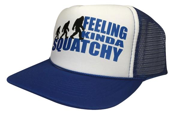 5d3cf8270c730 Feeling Kinda Squatchy Trucker Hat Funny Figfoot Mesh Cap