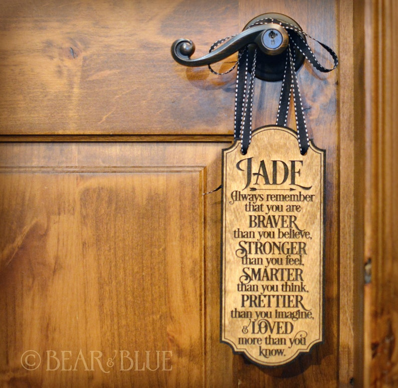 Encouragement Quote for that Special Someone Wood Door Hanger Sign Etched into Birch