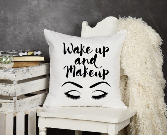 Magnificent Wake Up And Makeup Pillow Cover Makeup Decor Beauty Guru Fashion Decor Custom Pillow Cover Throw Pillow Cover Home Decor Pillow Forskolin Free Trial Chair Design Images Forskolin Free Trialorg