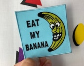 Funny Embroidered EAT MY BANANA Iron-On, Sew-on Patch
