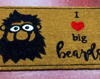 I love big beards  coir doormat | Funny | | Entryway rug | Outdoor mat | Cute |