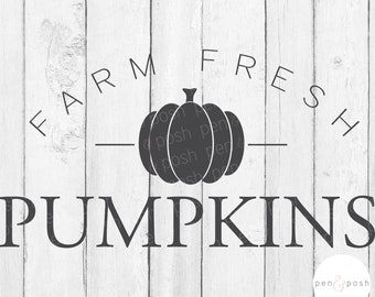 Farm Fresh Pumpkins SVG - Farm Fresh Sign SVG - Farm Fresh SVG - Fall Svg - Autumn Svg - Pumpkin Svg - Farm Fresh Pumpkins - Silhouette Svg