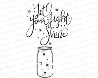 Light Shine SVG - Let Your Light Shine - Fireflies SVG - Mason Jar SVG - Svg Sayings - Lds Young Womens - Tshirt Cut File - Light Svg