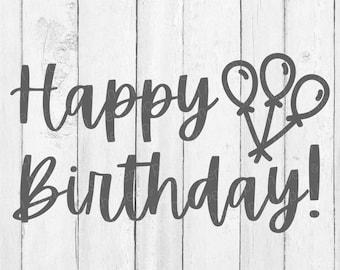 Happy Birthday SVG  - Birthday Svg - Birthday Celebration Svg - Birthday  Svg - Svg -  Birthday Quote Svg