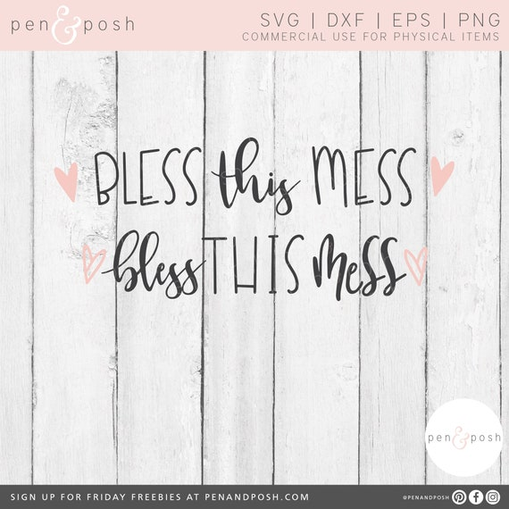 Bless This Mess Svg Svg File Sayings Bless Svg House Etsy