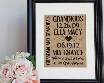 Personalized Grandkids Burlap Sign - Grandkids Burlap Wall Art- Grandparents Gift From Grandchildren - Grandkids Birth Dates Burlap Print