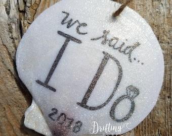 We said I Do! Beach Ornament, Just Married Ornament, Wedding Ornament, Our First Christmas, Bridal Shower Gift, Beach Coastal Wedding Gift