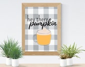Hey There Pumpkin Buffalo Plaid | Instant Download