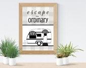 Escape Ordinary | Instant Download