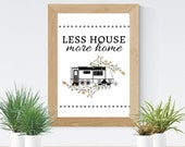 Less House More Home | Instant Download