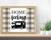 Home is a Feeling | Instant Download