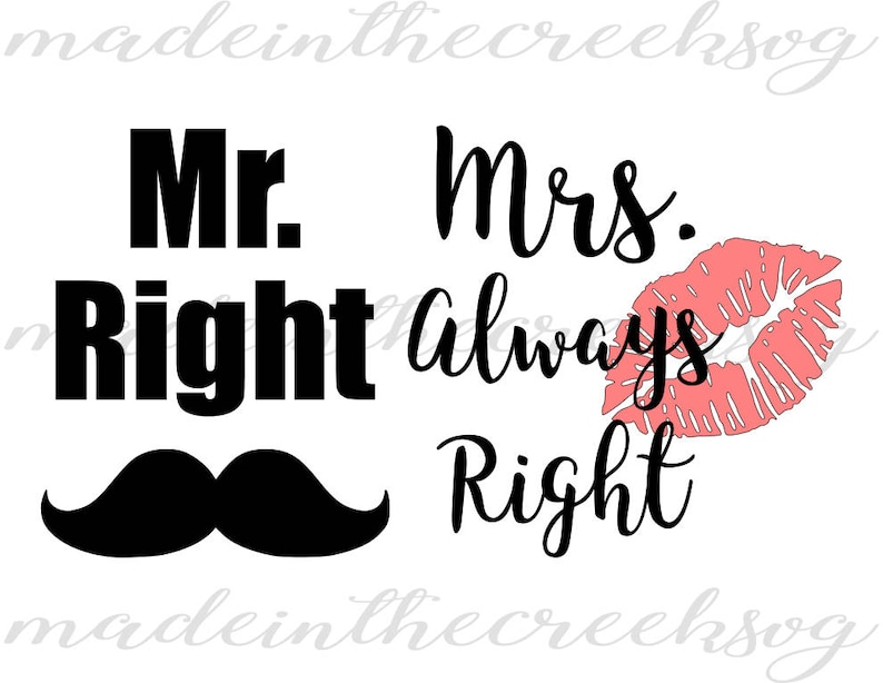 Mr Right Mrs Always Right Funny Quotes Wedding Etsy