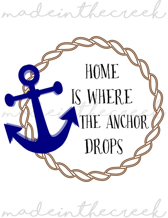 Home Is Where The Anchor Drops Rope Anchor Svg File Etsy