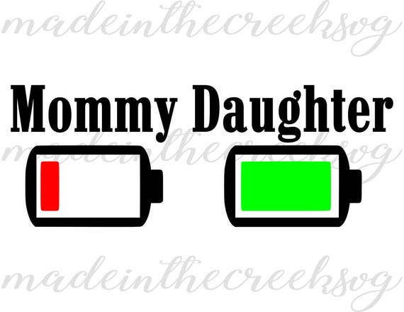 Mommy And Daughter Battery On Empty Battery On Full Mom Etsy