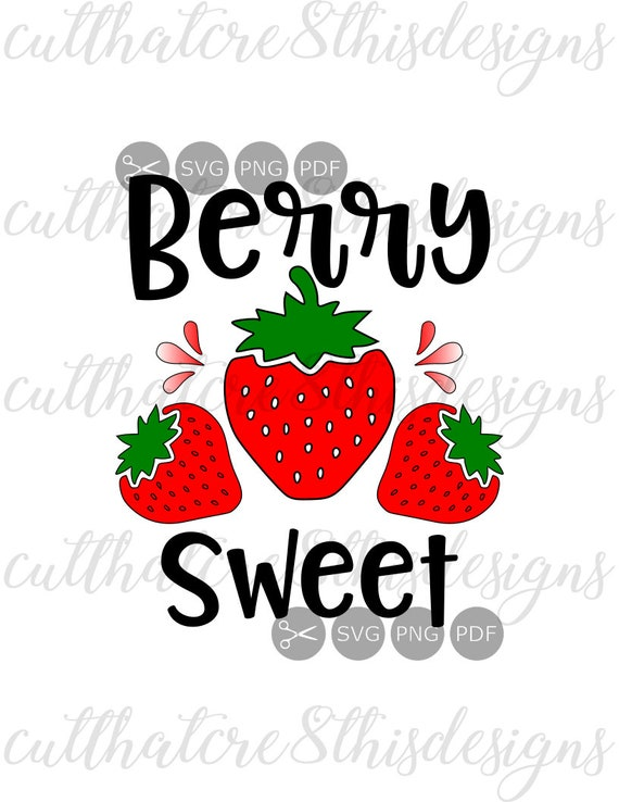 berry sweet strawberries cute sayings design apparel svg etsy