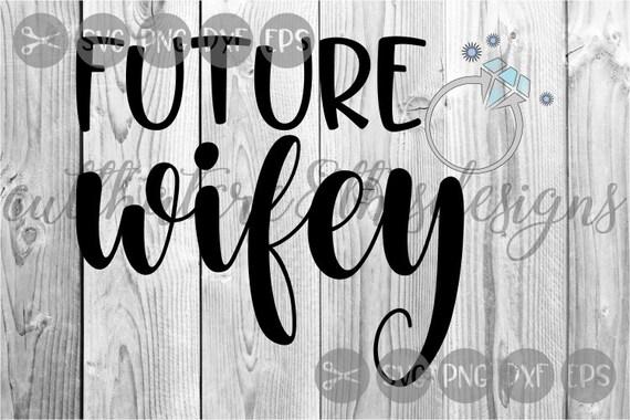 Wifey Futur Mariage Femme Anneau Bling Citations Fichier Svg Png Dxf Coupe Fichier Silhouette Cricut