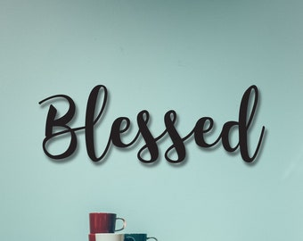 Blessed, Metal Sign, Blessed Sign, Personalize, Any Name, Any Words