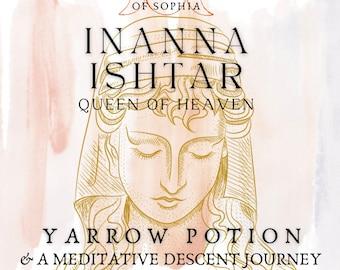 Inanna Potion & Meditation Journey