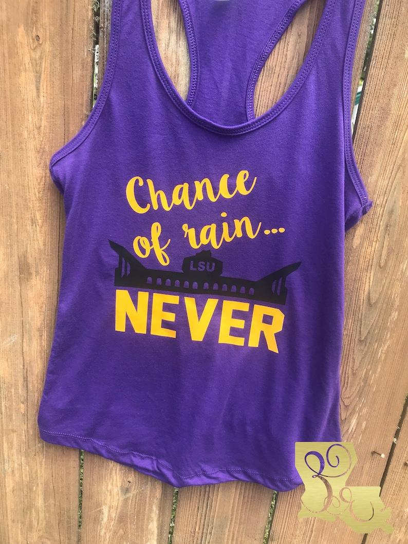 a86d46cc48b25b Lsu Tank Chance of Rain Football shirt Ladies Lsu