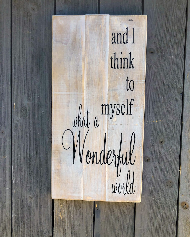 And I Think to Myself  What a Wonderful World  Inspirational image 0