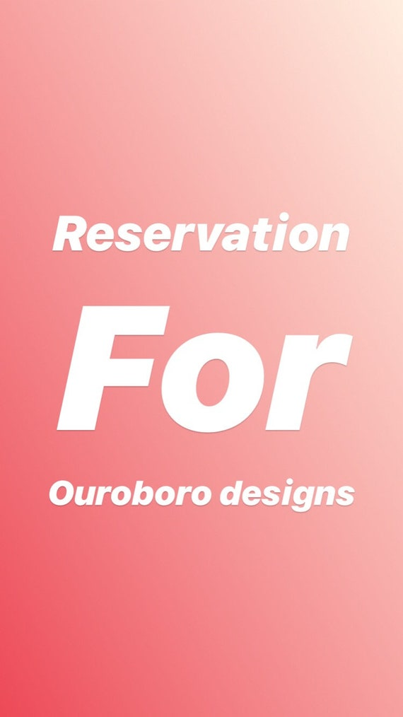 Reservation for Ouroboro