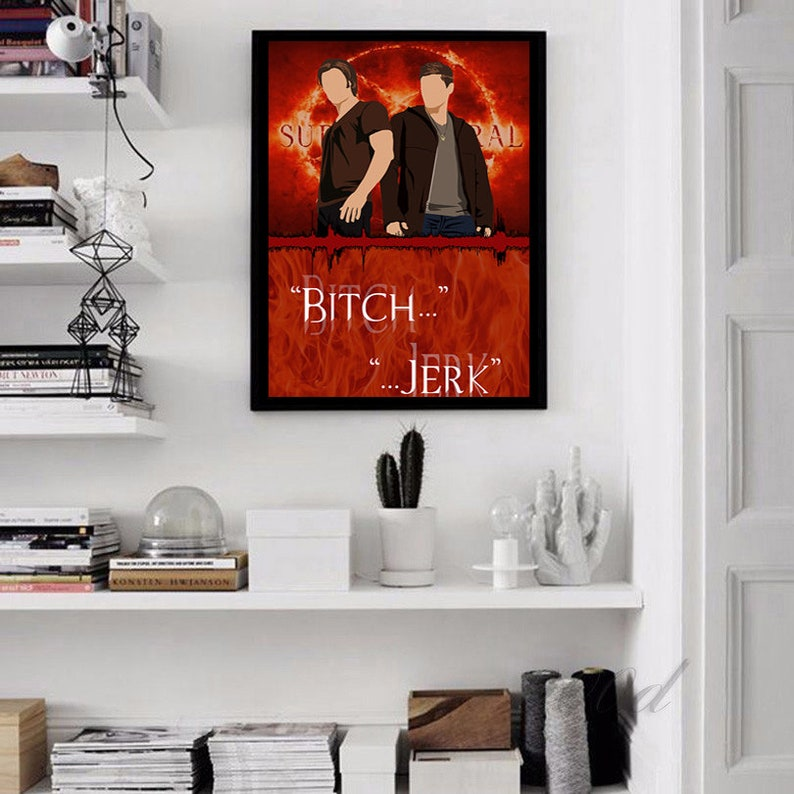 Dean Winchester Quote Poster Fanatic Gift Ideas Fandom Framed Posters Supernatural Print Demons