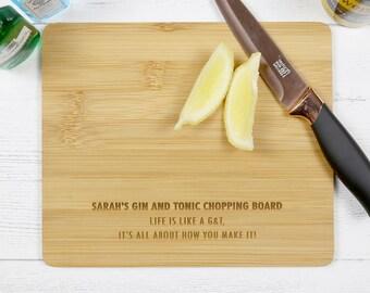 Personalised G&T Chopping Board - Kitchen Gin Gift - Gin and Tonic Gift - Gin Lovers Gift - Boozy Gift Idea - Bamboo Board - Cutting Board
