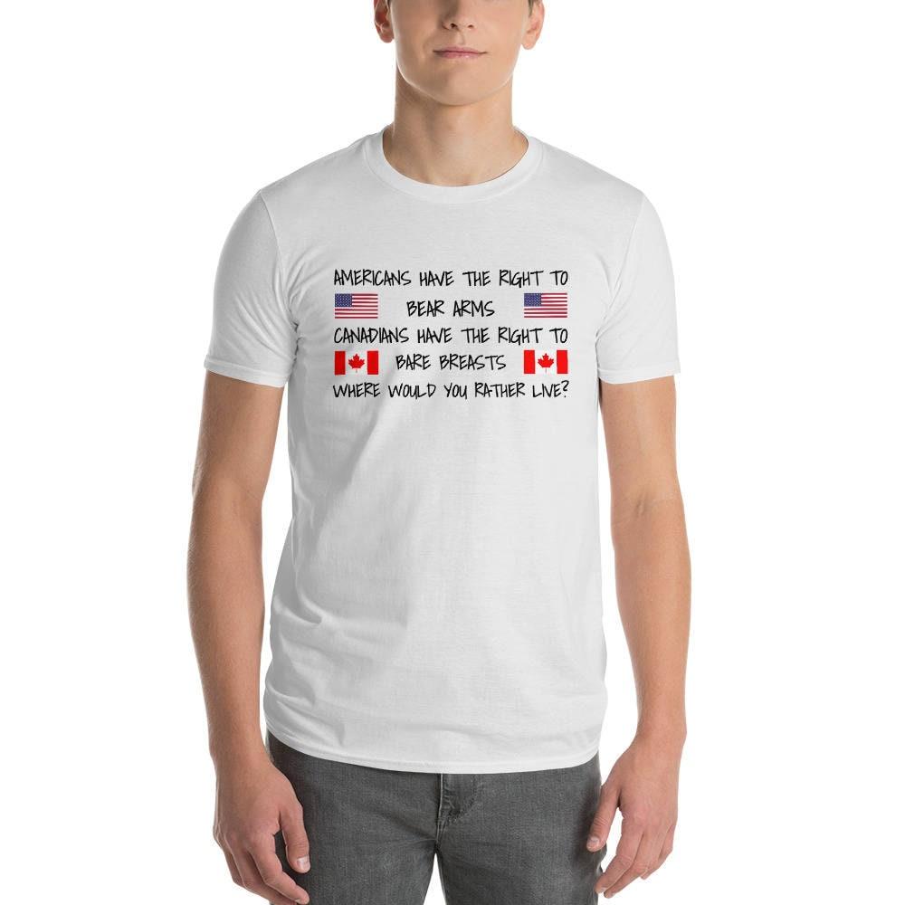 Américains ont Te droit à ours bras bras ours canadiens ont le droit à nu seins drôle US drapeau canadien Humour Comédie tendance manches courtes T-Shirt 244564