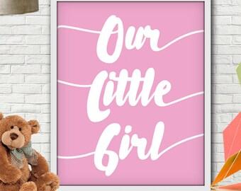 Our Little Girl Print, Nursery Decor Girl, Pink Nursery Decor, Pink Nursery, Pink Nursery Art, Nursery Girl, Nursery Girl Decor, Nursery Art