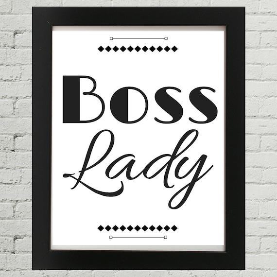 Boss Lady, Lady Boss, Boss Lady Quotes, Boss Lady Pizza, Lady Boss Drita,  Boss Lady Quotes, Boss Babe Quotes, Boss Chick Quotes, Boss Quote