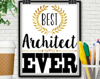 Best Architect Ever Print, Gift For Architect, Architect, Architect Gift, Architecture, Architectural Print, Architectural Wall Decor, Gifts