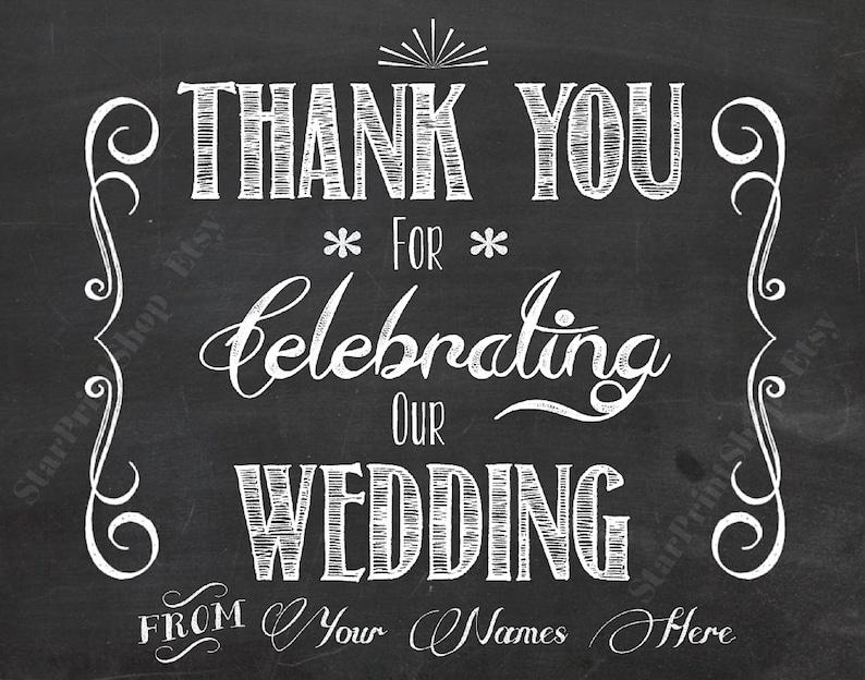 DL Printable Wedding Sign DIY Wedding Wedding Art Wedding Signs Sign Thank You For Celebrating Our Wedding Printable Chalkboard Sign