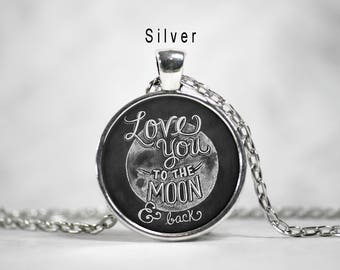 I love you to the moon and back, necklace pendant,glass art pendant charm,moon jewelry,moon necklace,love,romantic jewelry, mothers gift