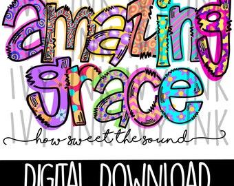 Amazing Grace| Religious Spiritual Inspirational| T-shirt sublimation instant download png jpeg