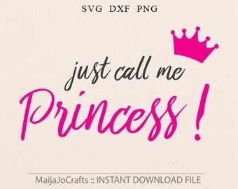 Princess Svg girl SVG File Baby Girl svg For Cricut and Cameo DXF for Silhouette Studio Cutting File mom and daughter svg shirt design Sassy