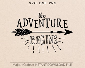 Arrow svg Adventure begins SVG Inspirational svg files for Silhouette svg files Png Cricut downloads cutting file Sayings svg cricut files