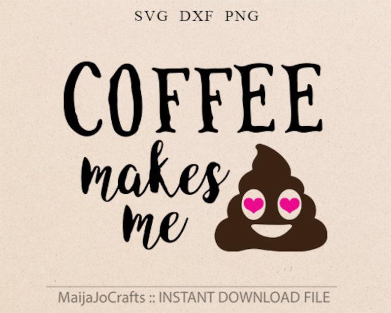 Emoji Svg Coffe svg Coffee lover Svg Files Poop svg Designs Vinyl Cricut  downloads Silhouette Cut Files Funny svg file PNG emoji clipart