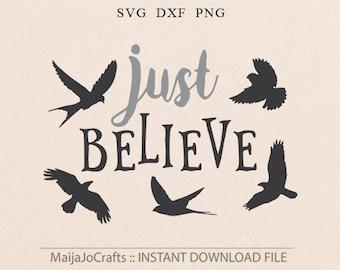 Just Believe SVG Christmas SVG Vector file. Cricut downloads Christmas svg house decor Birds SVG Christian svg files Cricut files prinatable