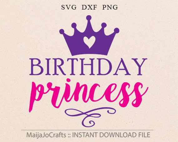 Birthday Princess Svg Dxf Clipart Png Files For Cutting Etsy