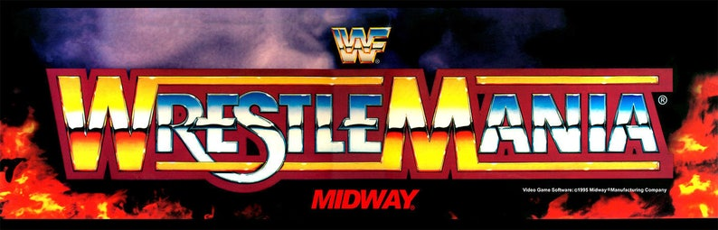 WWF Wrestlemania Arcade Marquee For Header/Backlit Sign