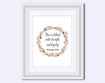 She is clothed in - strength and dignity - Proverbs 31:25 - baby girl nursery - Bible Verse Print - Scripture Print - watercolor art - pink