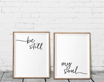 Be Still My Soul Print Be Still My Soul Poster Be Still My Etsy